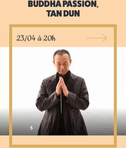 BUDDHA PASSION, TAN DUN - 23/04 à 20h